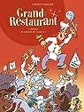 Grand Restaurant, Tome 1 : Debout les damnés de l'assiette ! par Bordier