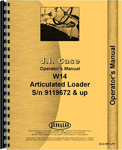 Case W14 Wheel Loader Operators Manual (SN# 9119672 and up)