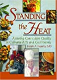 Standing the Heat, Joseph A. Hegarty, 0789018977