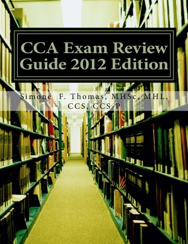 CCA Exam Review Guide 2012 Edition