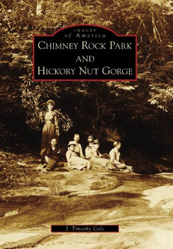 City Of Hickory Nc (Chimney Rock Park and Hickory Nut Gorge (Images of America: North)