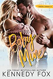 Baby Mine (Hunter & Lennon duet Book 1)
