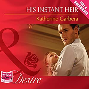 His Instant Heir Audiobook