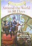 Classic Starts™: Around the World in 80 Days (Classic StartsTM Series)