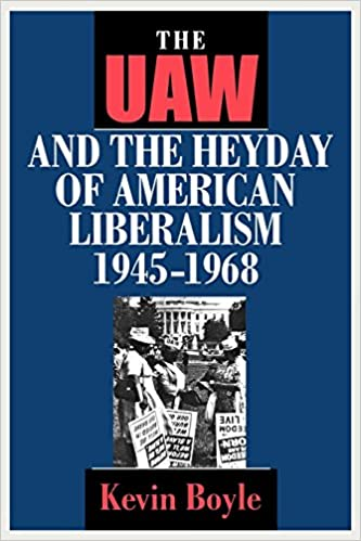 Book The UAW and the Heyday of American Liberalism, 1945–1968