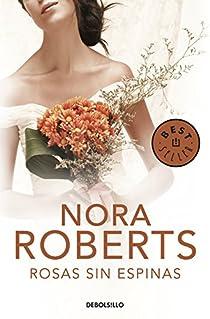 Rosas sin espinas par Nora Roberts