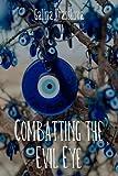 Combatting the Evil Eye