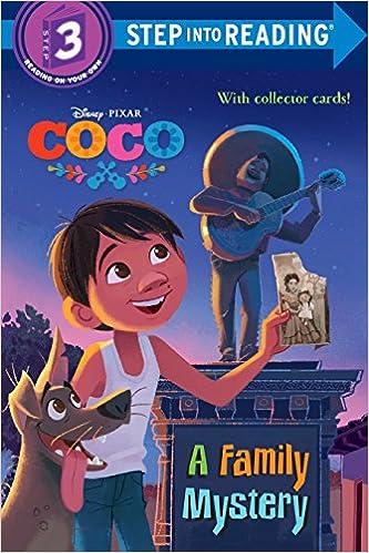 Book's Cover of A Family Mystery (Disney/Pixar Coco) (Coco: Step into Reading, Level 3) (Inglés) Tapa blanda – Ilustrado, 10 octubre 2017