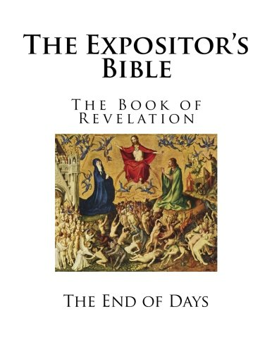 the-expositor-s-bible-the-book-of-revelation-the-end-of-days