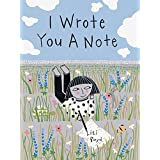 I Wrote You a Note: (Children's Friendship Books, Animal Books for Kids, Rhyming Books for Kids)