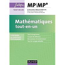 Mathématiques tout-en-un MP-MP* : Conforme au nouveau programme (Concours Ecoles d'ingénieurs) (French Edition)