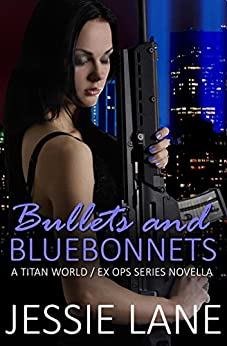 Bullets and Bluebonnets (Titan World) by [Lane, Jessie]