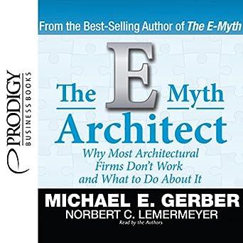 The E-Myth Architect (Audible Audio Edition): Michael E