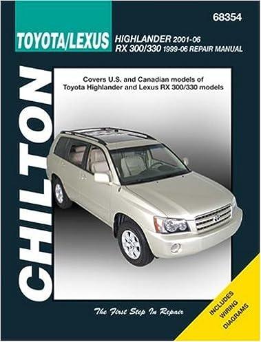 toyota highlander incl lexus rs 300 330 1996 06 2001 2006 rh amazon com 2016 Toyota Highlander Owner Manual 2001 toyota highlander service manual pdf