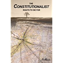The Constitutionalist: Rights To Die For