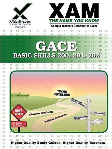 GACE Basic Skills 200, 201, 202 (XAM GACE)