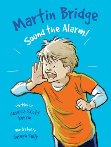 Martin Bridge: Sound the Alarm! (Martin Bridge)