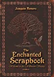 The Enchanted Scrapbook, Joaquin Renero, 1450261388