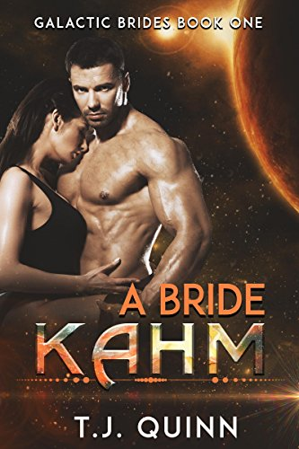Kahm: Mail Order Brides Alien Mate (Galactic Brides Book 1)