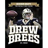 Drew Brees (Gridiron Greats: Pro Football's Best Players)