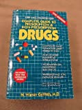 Complete Guide to Prescription and Non-Prescription Drugs, H. Winter Griffith, 0399521453