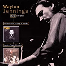 Lonesome, On'ry And Mean/Honky Tonk Heroes By Waylon Jennings (1999-09-15)