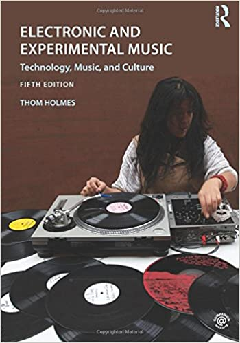 Electronic and experimental music technology music and culture electronic and experimental music technology music and culture 5th edition fandeluxe Gallery