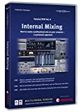 Tischmeyer, F: Internal Mixing Tutorial-DVD 2