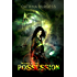 Possession (The Dark Rituals Book 2)