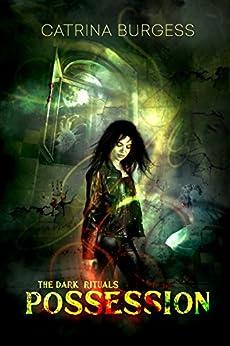 Possession (The Dark Rituals) by [Burgess, Catrina]
