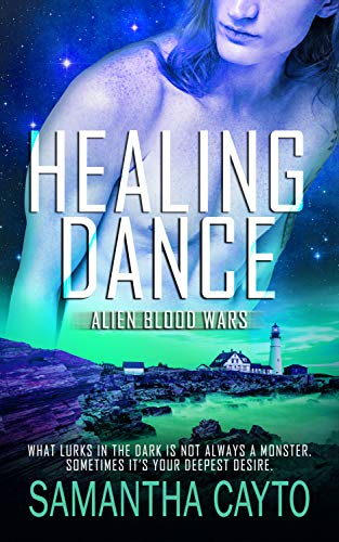 Healing Dance (Alien Blood Wars Book 6)