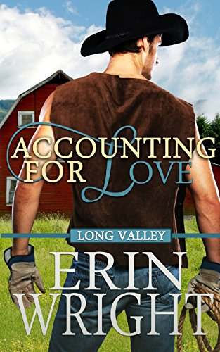 Accounting for Love: A Long Valley Romance