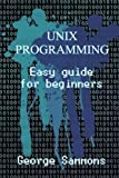 download ebook unix programming: easy guide for beginners pdf epub