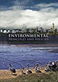 Environmental Principles and Policies 1st Edition