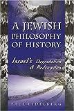 A Jewish Philosophy of History, Paul Eidedlberg, 0595316956
