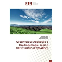Géophysique Appliquée a l'hydrogéologie: région TIFELT-KHMISSET(MAROC)