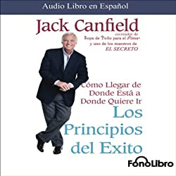 Los Principios del Exito [Success Principles]