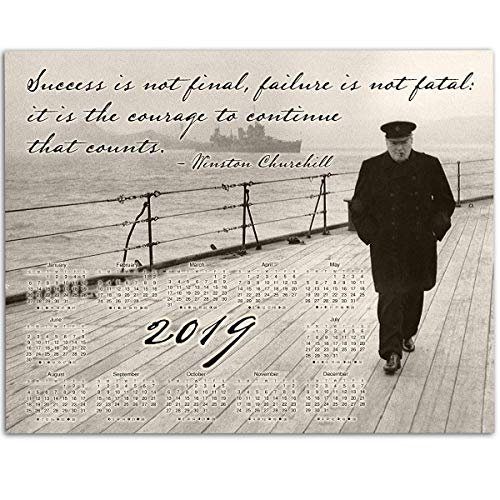 2019 Calendar - Winston Churchill Quote - 11x14 Unframed Calendar Art Print - Great Calendar for History Buffs -