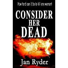 Consider Her Dead