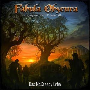 Das McCready Erbe (Fabula Obscura 1) Hörspiel