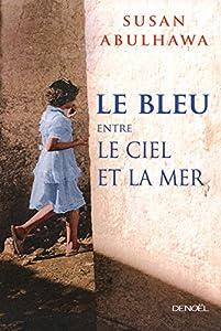 """Afficher """"Bleu entre le ciel et la mer (Le)"""""""