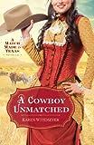 A Cowboy Unmatched