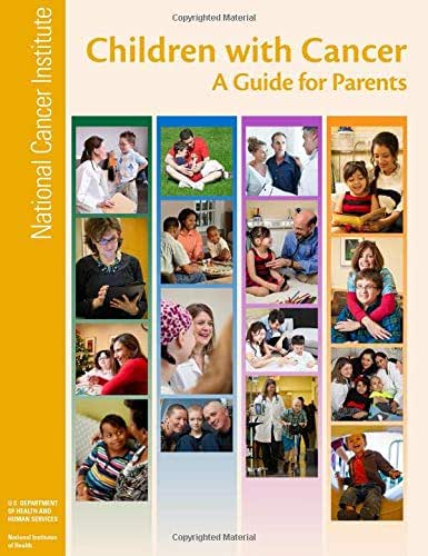 Children with Cancer: A Guide for Parents