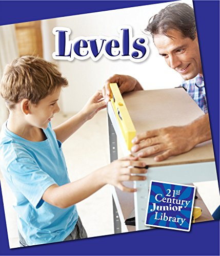 Levels (21st Century Junior Library: Basic Tools)