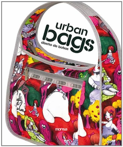 Urban Bags: Diseno De Bolsos (English and Spanish Edition) ()