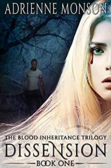 Dissension: New Edition of Book 1, Vampire Trilogy (Blood Inheritance Trilogy) by [Monson, Adrienne]