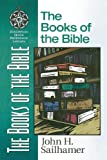 The Books of the Bible, John H. Sailhamer, 0310500311