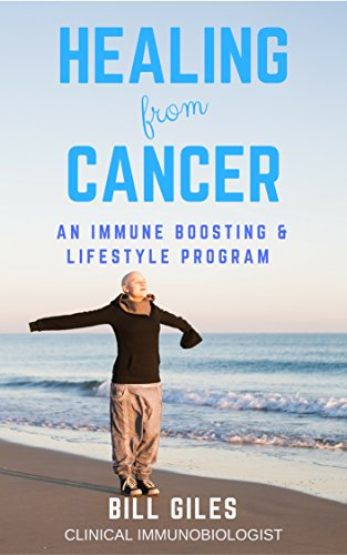 Download PDF Healing From Cancer - An Immune Boosting and Lifestyle Program