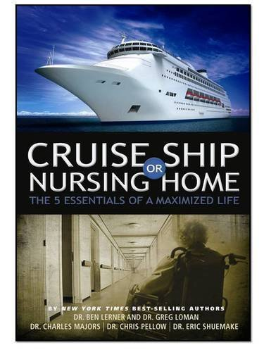 Cruise Ship or Nursing Home: The 5 Essentials of a Maximized Life (22 Days Nutrition Challenge)