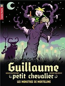 """Afficher """"Guillaume petit chevalier n° 11 Les monstres de Mortelune"""""""